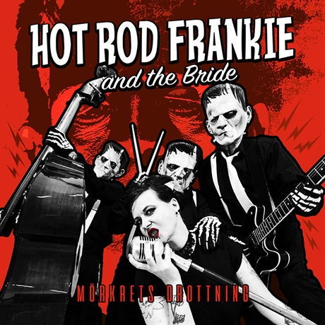 Hotrod Frankie and the Bride - Mörkrets drottning
